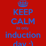 keep-calm-its-only-induction-day
